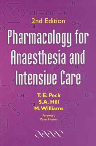 Pharmacology for Anaesthesia and Intensive Care.2003