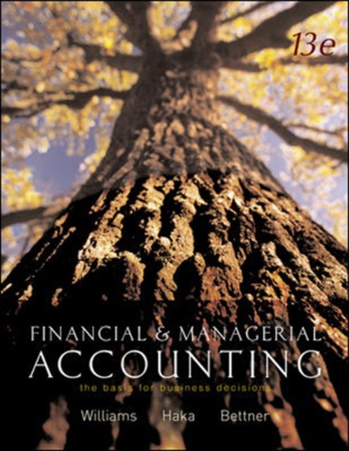 Financial & Managerial Accounting 13th ed