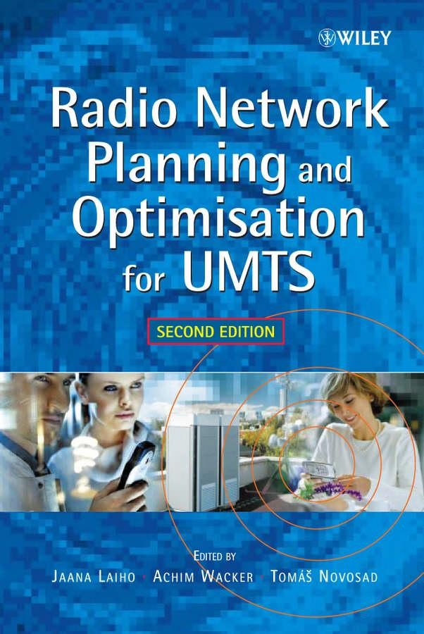 Radio Network Planning and Optimisation for UMTS, 2nd Edition