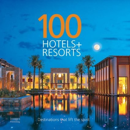 100 Hotels And Resorts: Destinatns Life