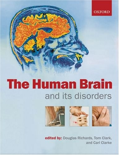 The Human Brain & its Disorders. 2007