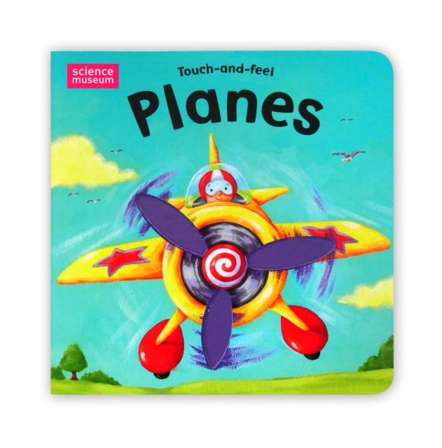 Eaves  Edward (illus) Science Museum Touch-And-Feel Books: Planes 9780230018068
