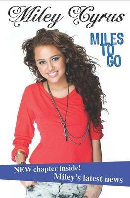 Miley cyrus miles to go 9781407563343