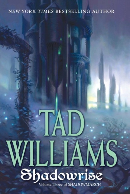 Williams, Tad Shadowrise 9780756406417