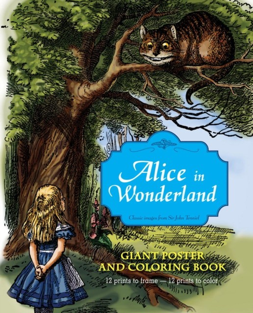 Alice in Wonderland Giant Poster and Coloring Book 9781419700897