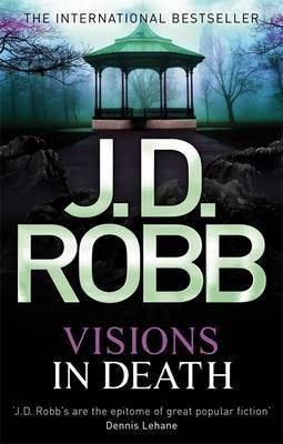 Robb J D Visions In Death 9780749957391