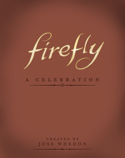 Firefly - A Celebration (Anniversary Edition)