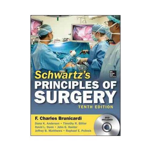 Schwartzs Principles of Surgery  10th Edition