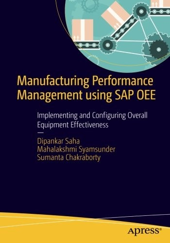 Saha Manufacturing Performance Management using SAP OEE 9781484211519