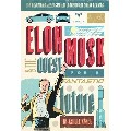Elon Musk and the Quest for a Fantastic Future Young Readers` Edition