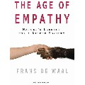 The Age of Empathy: Nature`s Lessons for a Kinder Society