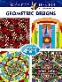 Creative Haven GEOMETRIC DESIGNS Coloring Book: Deluxe Edition