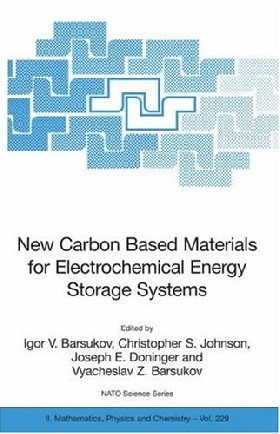 New Carbon Based Materials for Electrochemical Energy Storage Systems