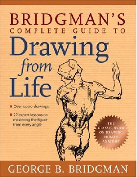 Bridgman`s complete guide to drawing from life