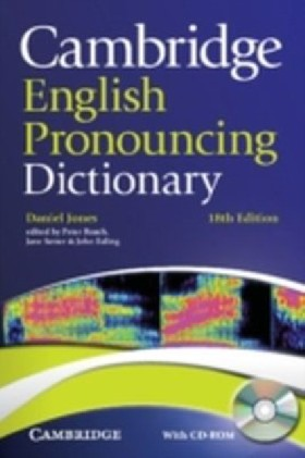 Cambridge English Pronouncing Dictionary Eighteenth edition Paperback with CD-ROM